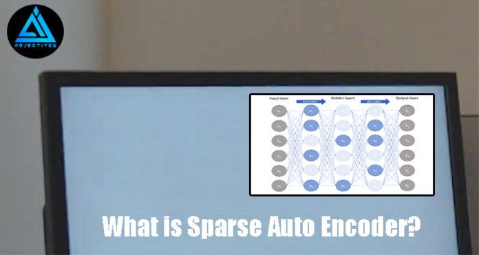 Sparse auto encoder