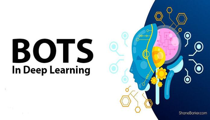 Bots in Deep learning