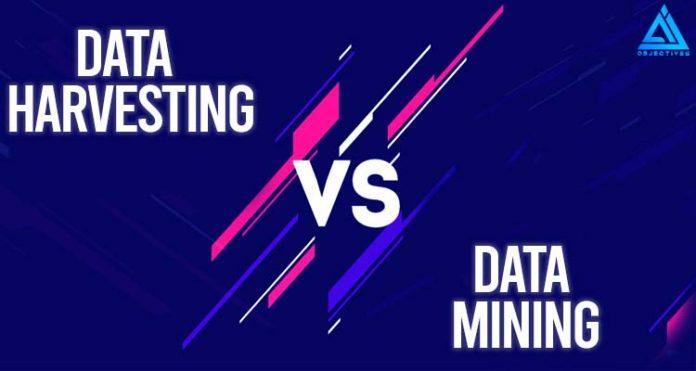Data Harvesting vs Data Mining